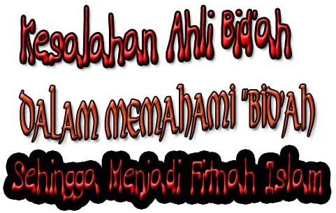 ahli-bid'ah-dan-khurofat-islam